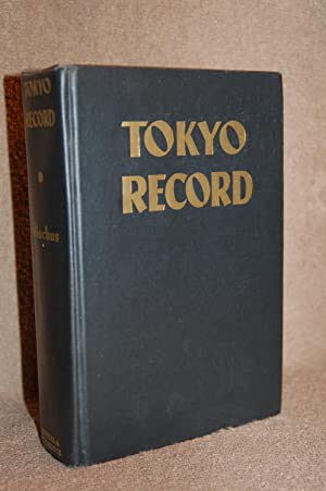 Tokyo Record: Otto D. Tolischus