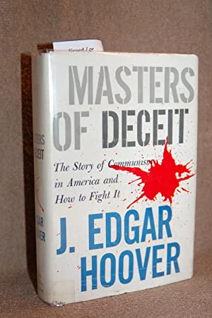 Masters of Deceit; The Story of Communism: J. Edgar Hoover
