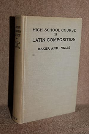 High School Course in Latin Composition