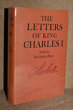 The Letters Speeches and Proclamations of King Charles I