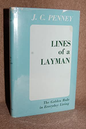 Lines of a Layman; The Golden Rule: J.C. Penney