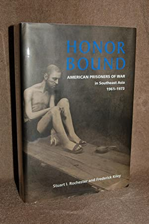Honor Bound; American Prisoners of War in Southeast Asia 1961-1973