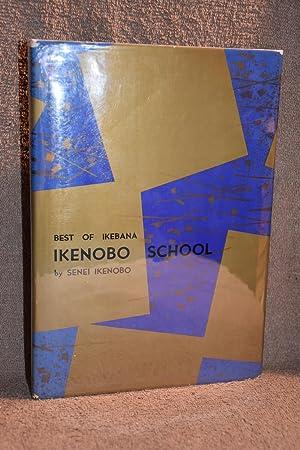 Best of Ikebana; Ikenobo School: Sensi Ikenobo