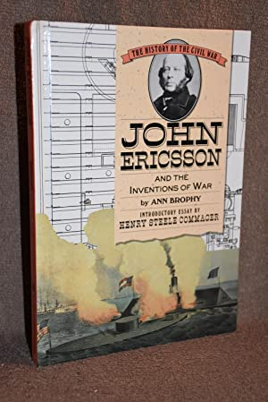 John Ericsson and the Inventions of War
