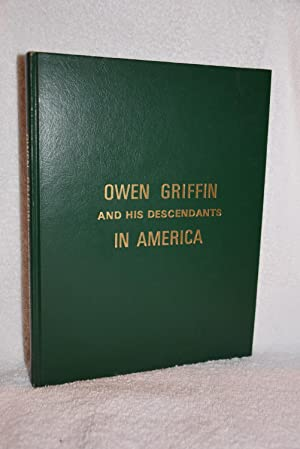 Owen Griffin and His Descendants in America