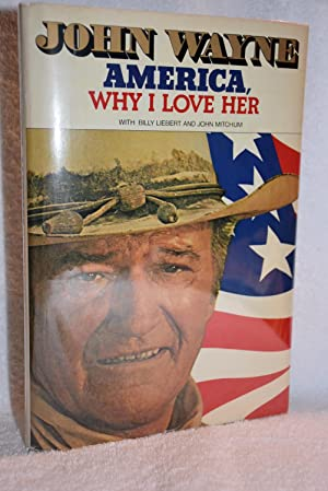 America, Why I Love Her: John Wayne, Billy