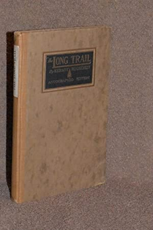 The Long Trail (Autographed Edition): Kermit Roosevelt (AUTHOR