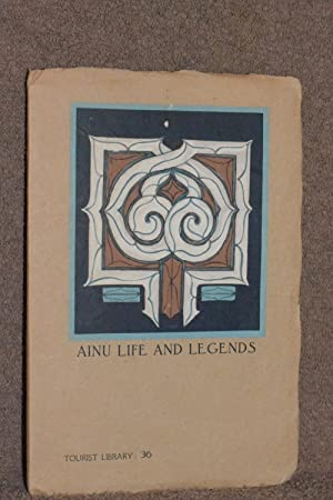 Ainu Life and Legends