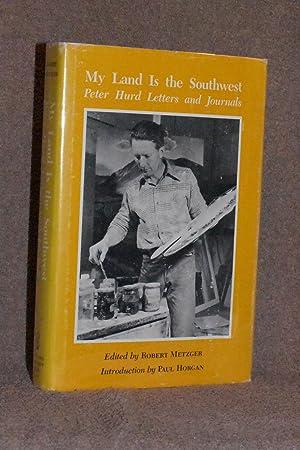 My Land Is the Southwest; Peter Hurd: Robert Metzger, Editor