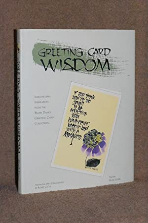 Greeting Card Wisdom; Insights and Inspiration from the Brush Dance Greeting Card Collection