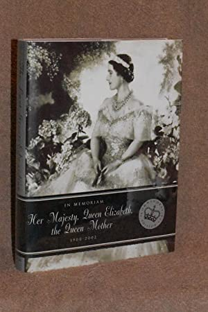 The Last Great Edwardian Lady; the Life and Style of Queen Elizabeth, The Queen Mother