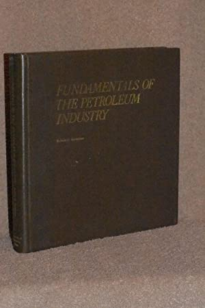 Fundamentals of the Petroleum Industry