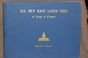 All Men Have Loved Thee; A Song of France
