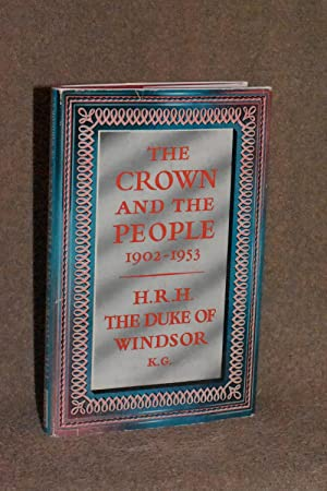 The Crown and the People 1902-1953
