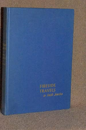 Fireside Travels in South America: James A. Fitzpatrick