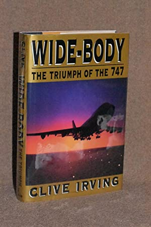 Wide-Body; The Triumph of the 747