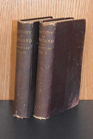 The History of England from the Accession of James II (Volumes IV and V)