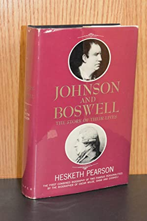 Johnson and Boswell; The Story of Their Lives