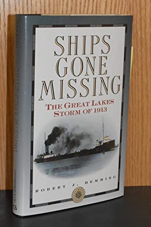Ships Gone Missing; The Great Lakes Storm of 1913