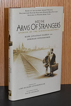 Into the Arms of Strangers; Stories of the Kindertransport