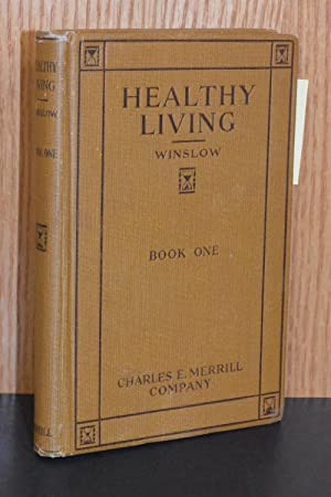 Healthy Living; Book One; How Children Can Grow Strong for Their Country's Service