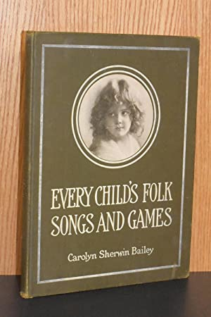 Every Child's Folk Songs and Games