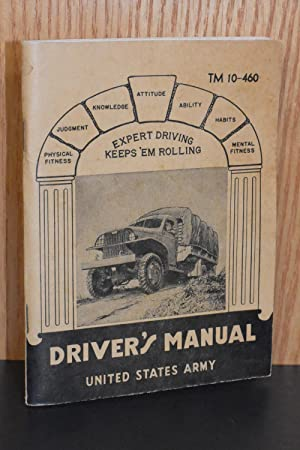 Driver's Manual; United States Army TM 10-460