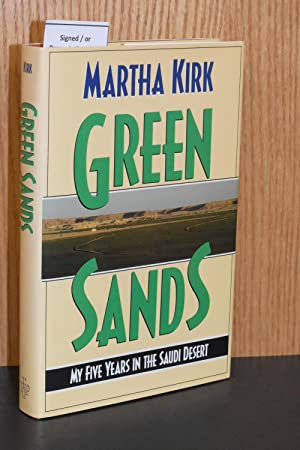 Green Sands; My Five Years in the Saudi Desert