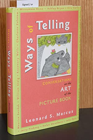 Ways of Telling; Conversations on the Art of the Picture Book