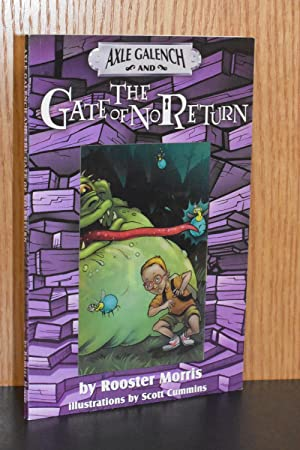 Axle Galench and The Gate of No Return