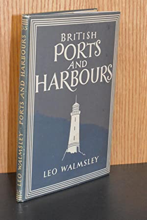 British Ports and Harbours (Britain in Pictures #35)