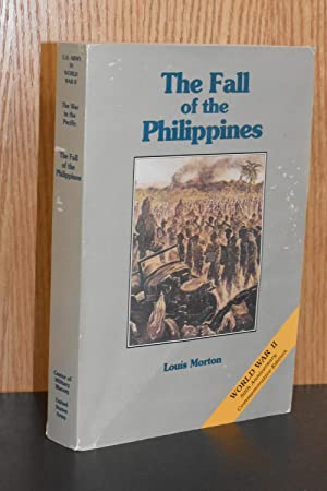 United States Army in World War II; The War in the Pacific; The Fall of the Philippines