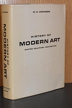 History of Modern Art; Painting, Sculpture, Architecture