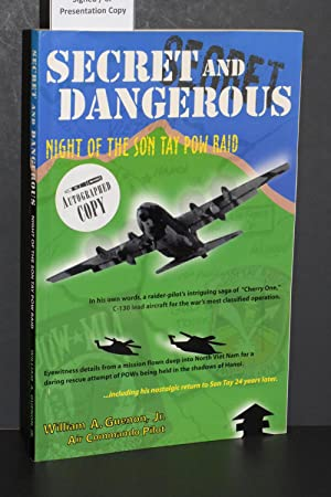 Secret and Dangerous; Night of the Son Tay POW Raid