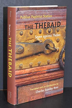 The Thebaid: Seven against Thebes (Johns Hopkins New Translations from Antiquity)