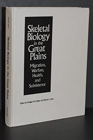 Skeletal Biology in the Great Plains; Migration, Warfare, Health, and Subsistence