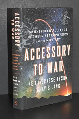 Accessory to War; The Unspoken Alliance Between Astrophysics and the Military