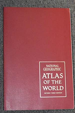 National Geographic Atlas of the World (Revised Third Edition)