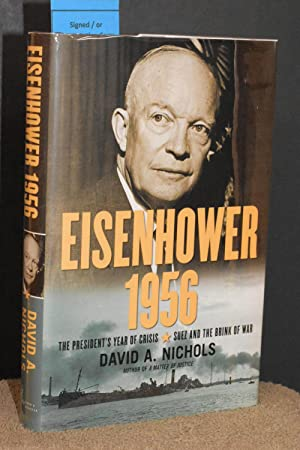 Eisenhower 1956 : The President's Year of Crisis--Suez and the Brink of War