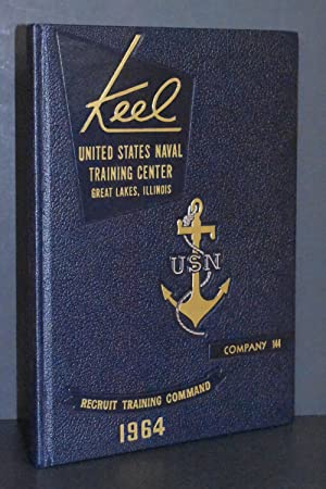 Keel: United States Naval Training Center Great Lakes, Illinois: Company 144 Recruit Training Com...