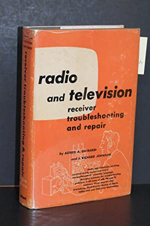 Radio and Television Receiver Troubleshooting and Repair