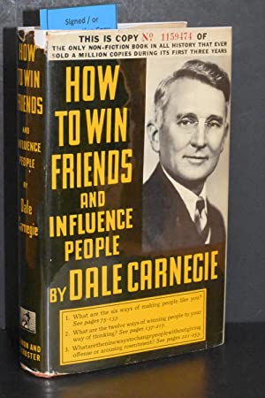 How to Win Friends and Influence People: Dale Carnegie (AUTHOR