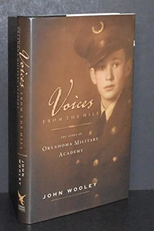 Voices From the Hill; The Story of Oklahoma Military Academy