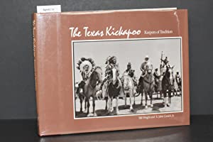 The Texas Kickapoo; Keepers of Tradition