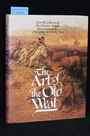 The Art of the West; From the Collection of the Gilcrease Institute