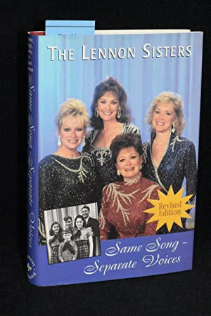 Same Song, Separate Voices: Collective Memoirs of the Lennon Sisters (Revised Edition)