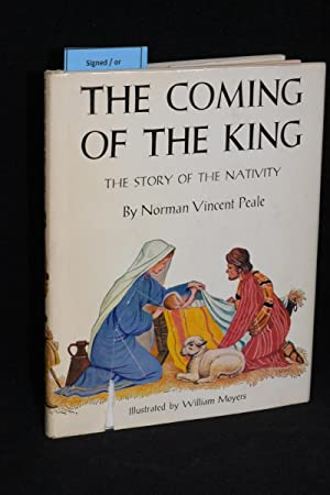 The Coming of the King; The Story of the Nativity