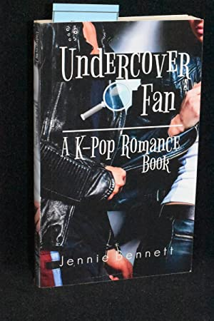 Undercover Fan; A K-Pop Romance Book