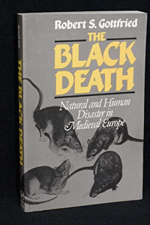The Black Death; Natural and Human Disaster in Medieval Europe