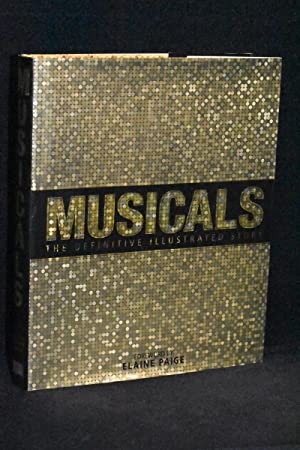 Musicals; The Definitive Illustrated Story